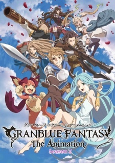 Фантазия Гранблю 2 / Granblue Fantasy The Animation Season 2