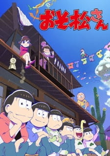 Осомацу-сан 2 / Osomatsu-san 2nd Season